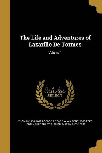9781371084622: The Life and Adventures of Lazarillo de Tormes; Volume 1