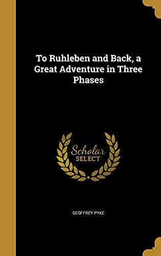 9781371095406: To Ruhleben and Back, a Great Adventure in Three Phases