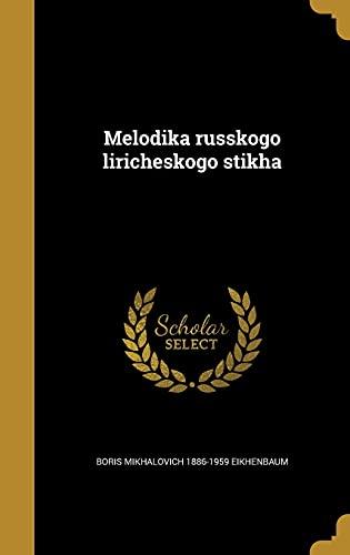 Melodika Russkogo Liricheskogo Stikha (Hardback): Boris Mikhalovich 1886-1959