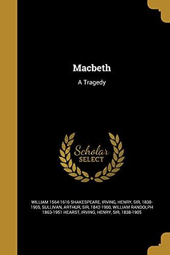 9781371221577: Macbeth: A Tragedy