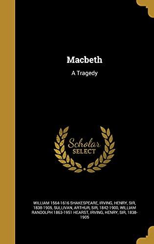 9781371221591: Macbeth: A Tragedy