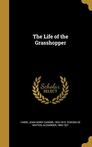9781371221867: The Life of the Grasshopper