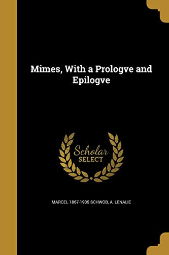 9781371303761: Mimes, with a Prologve and Epilogve