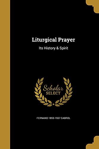 9781371354497: Liturgical Prayer