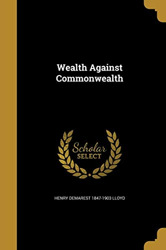 9781371371494: Wealth Against Commonwealth