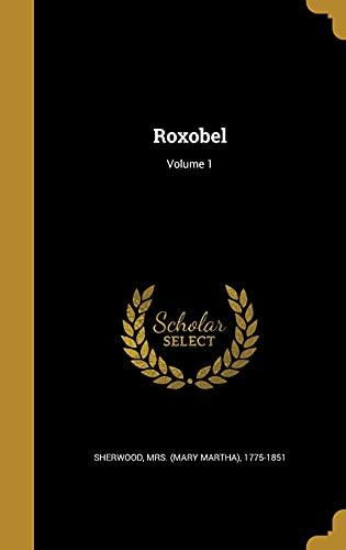 9781371421366: Roxobel; Volume 1