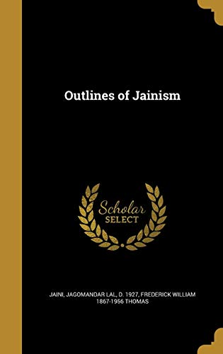 9781371431594: Outlines of Jainism