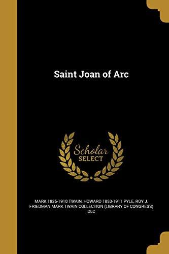 Saint Joan of Arc (Paperback): Mark Twain, Howard