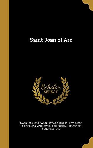 Saint Joan of Arc (Hardback): Mark Twain, Howard