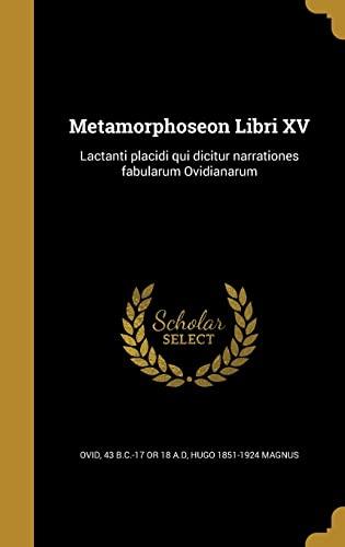 Metamorphoseon Libri XV: Lactanti Placidi Qui Dicitur: Ovid, 43 B.