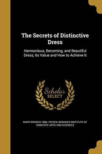 The Secrets of Distinctive Dress (Paperback): Mary Brooks 1886-