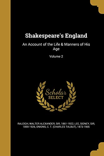Shakespeare s England: An Account of the