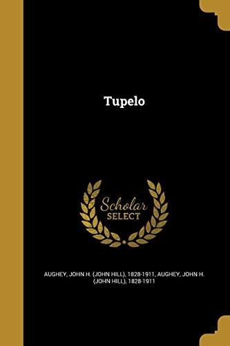 9781371630140: Tupelo