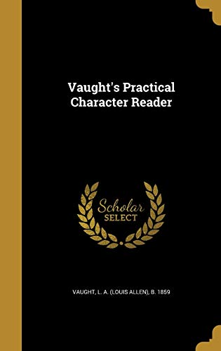 9781371685386: Vaught's Practical Character Reader