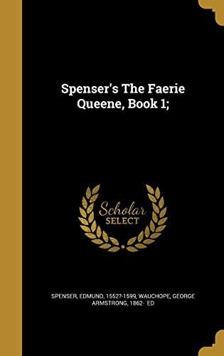 9781371698638: Spenser's the Faerie Queene, Book 1;