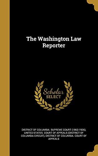 The Washington Law Reporter (Hardback)