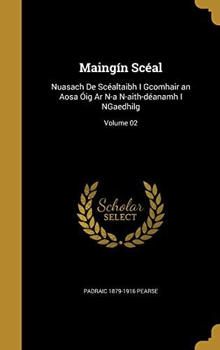 Maingin Sceal: Nuasach de Scealtaibh I Gcomhair