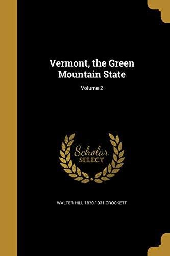 9781371855635: VERMONT THE GREEN MOUNTAIN STA