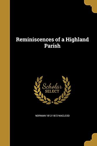 9781371861087: Reminiscences of a Highland Parish