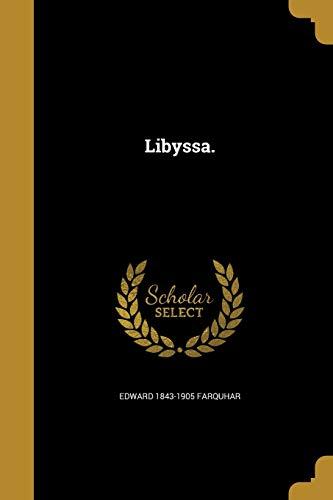 Libyssa. (Paperback): Edward 1843-1905 Farquhar