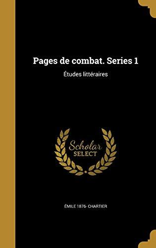 9781371988968: Pages de Combat. Series 1: Etudes Litteraires