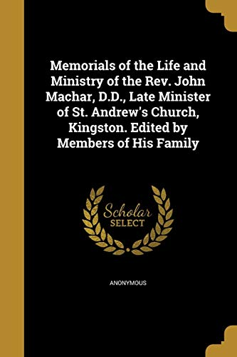 Memorials of the Life and Ministry of