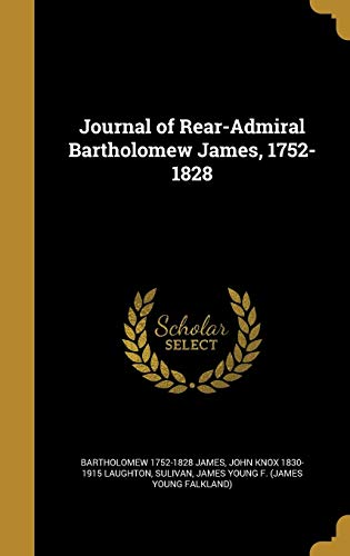 9781372079382: Journal of Rear-Admiral Bartholomew James, 1752-1828
