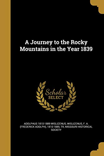 9781372106835: A Journey to the Rocky Mountains in the Year 1839
