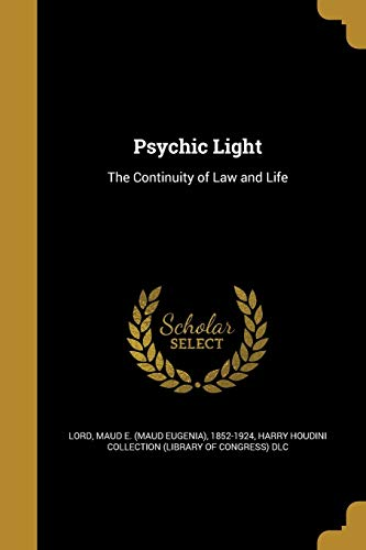 Psychic Light: The Continuity of Law and