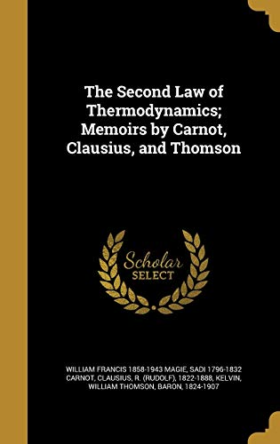 9781372117343: The Second Law of Thermodynamics; Memoirs by Carnot, Clausius, and Thomson