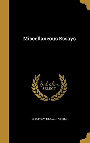 9781372147302: Miscellaneous Essays