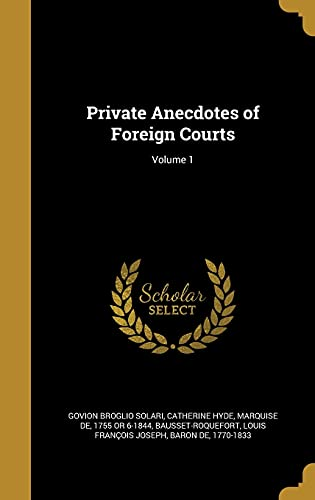 9781372290008: PRIVATE ANECDOTES OF FOREIGN C