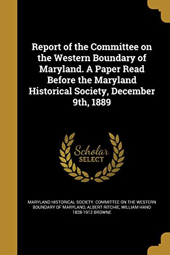 Report of the Committee on the Western: Albert Ritchie, William