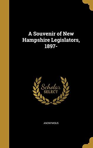 9781372396342: A Souvenir of New Hampshire Legislators, 1897-