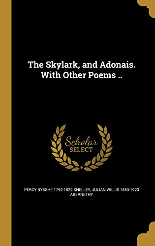 9781372401541: SKYLARK & ADONAIS W/OTHER POEM