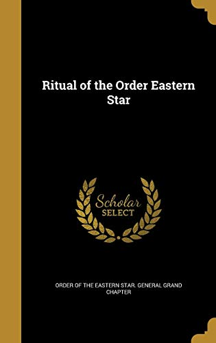 9781372472091: Ritual of the Order Eastern Star