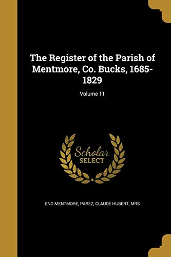 The Register of the Parish of Mentmore,: Eng Mentmore