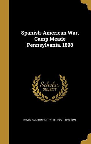 9781372598722: Spanish-American War, Camp Meade Pennsylvania. 1898