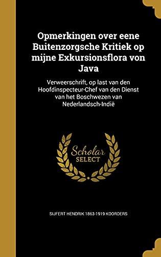 Opmerkingen Over Eene Buitenzorgsche Kritiek Op Mijne: Sijfert Hendrik 1863-1919