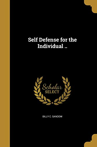 9781372614330: Self Defense for the Individual