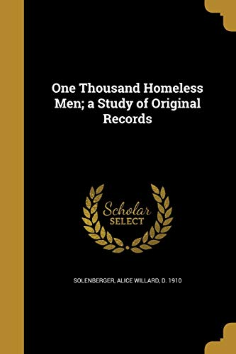 9781372899140: One Thousand Homeless Men; A Study of Original Records
