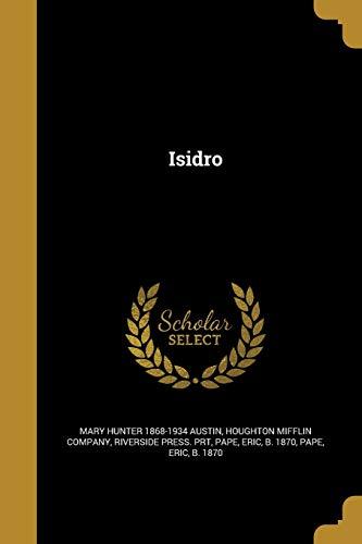 Isidro (Paperback): Mary Hunter 1868-1934