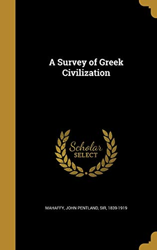 9781372928178: A Survey of Greek Civilization