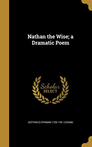 9781372996306: Nathan the Wise; A Dramatic Poem