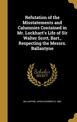 Refutation of the Misstatements and Calumnies Contained