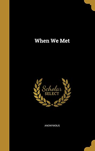 9781373075307: When We Met
