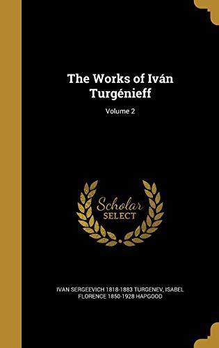 9781373722522: The Works of Iván Turgénieff; Volume 2