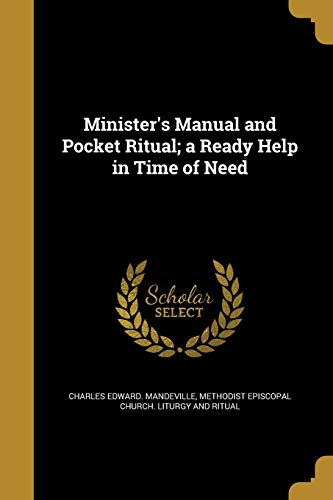 Minister s Manual and Pocket Ritual; A: Charles Edward Mandeville