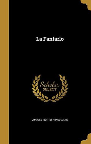 9781373773913: La Fanfarlo
