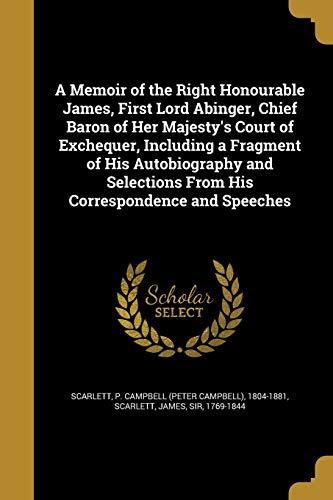 A Memoir of the Right Honourable James,